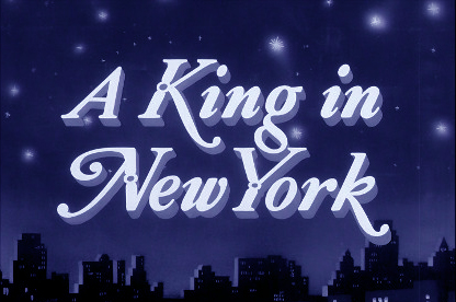 A Film of a Free Man : Charlie Chaplin's A King In New York